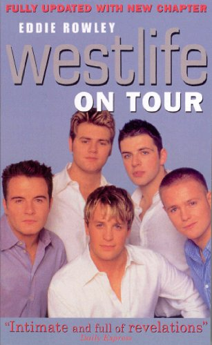 Westlife On Tour: Inside the World's Biggest Boy Band (English Edition)