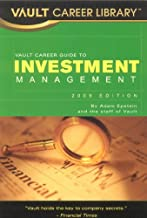Vault Career Guide to Investment Management (Vault Career Library)