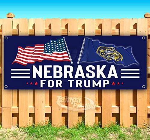Nebraska for Trump 13 oz Banner Heavy-Duty Vinyl Single-Sided with Metal Grommets