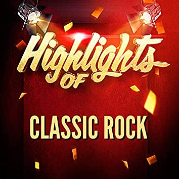Highlights of Classic Rock