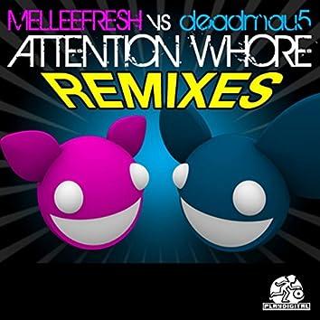 Attention Whore Remixes