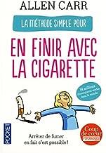 La methode simple pour en finir avec la cigarette by Allan Carr(2012-06-28)