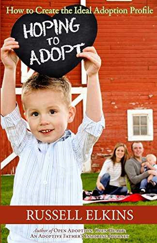 Hoping to Adopt: How to Create the Ideal Adoption Profile (Preparing to Adopt)