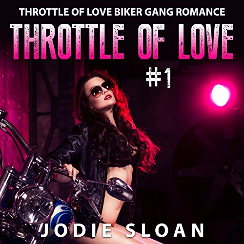 Throttle of Love, Book 1 audiobook cover art