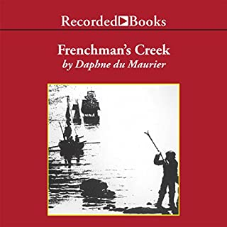 Frenchman's Creek                   By:                                                                                                                                 Daphne Du Maurier                               Narrated by:                                                                                                                                 Davina Porter                      Length: 8 hrs and 54 mins     4 ratings     Overall 4.3