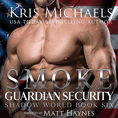 Smoke Audiobook By Kris Michaels cover art