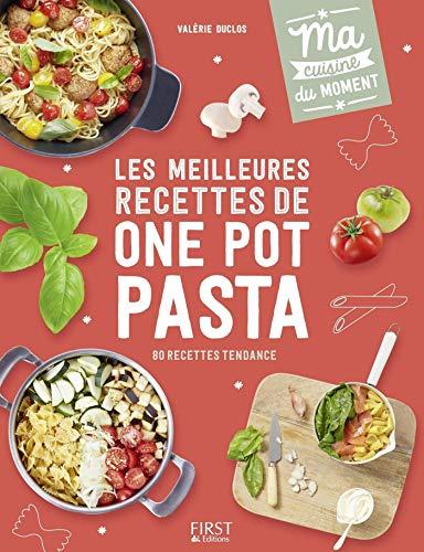 Les meilleures recettes de one pot pasta (Ma cuisine du moment)