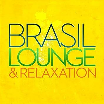 Brasil Lounge & Relaxation
