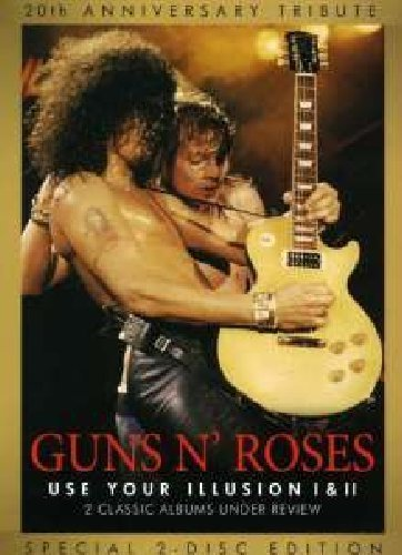 Guns N  Roses - Use Your Illusion I & II (Two Classic Albums Under Review) [2012] by Unknown(2012-04-16)