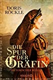 Die Spur der Gräfin: Historischer Roman