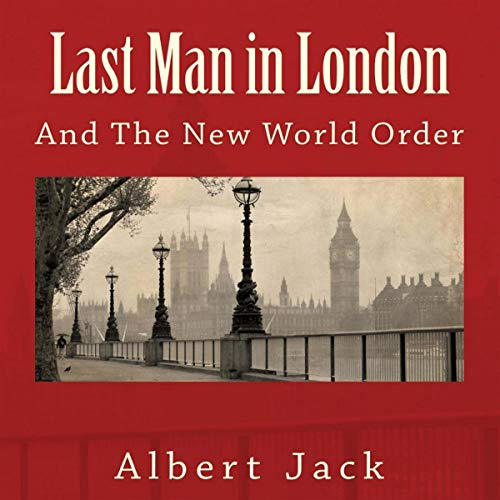 Last Man in London: And the New World Order cover art