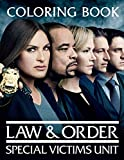 Law and Order: Special Victims Unit Coloring Book: A Brilliant Coloring Book For Adults To Have Relaxation And Stress Relief. Plenty Of Designs And Scenes