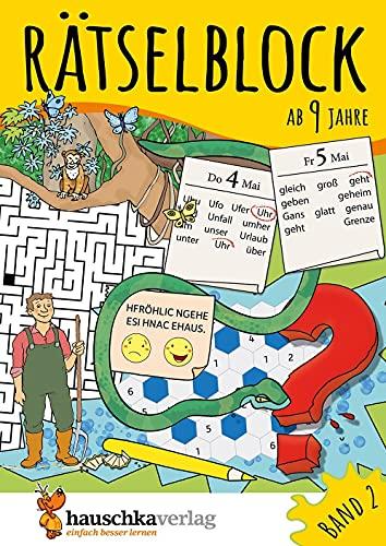 Rätselblock ab 9 Jahre, Band 2, A5-Block: Kunterbunter Rätselspaß: Labyrinthe, Fehler finden, Kreuzworträtsel, Sudokus, Logicals u.v.m. (Rätseln, knobeln, logisches Denken, Band 640)