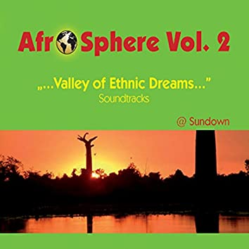 Valley of Ethnic Dreams - Afro Sphere Vol. 2