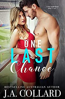 One Last Chance: A Sports Romance by [J.A. Collard, Swish Design and Editing]