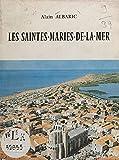Les Saintes-Maries-de-la-Mer (French Edition)