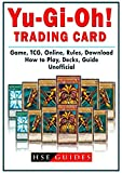 Yu Gi Oh! Trading Card Game, TCG, Online, Rules, Download, How to Play