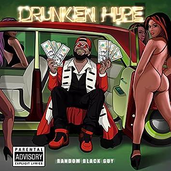 Drunken Hype