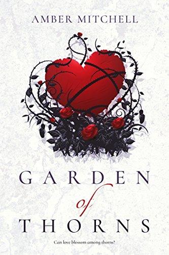 Garden of Thorns (Garden of Thorns Series Book 1) by [Amber Mitchell]