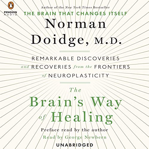 The Brain's Way of Healing     Remarkable Discoveries and Recoveries from the Frontiers of Neuroplasticity              De :                                                                                                                                 Norman Doidge                               Lu par :                                                                                                                                 George Newbern                      Durée : 15 h et 30 min     3 notations     Global 3,7