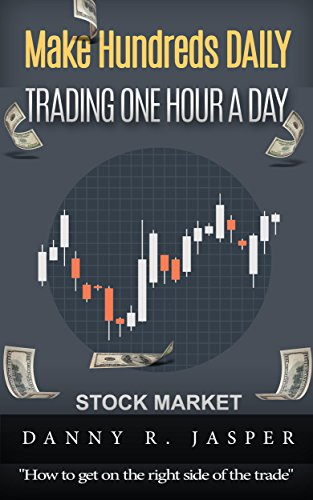 Day Trading: Make Hundreds Daily Day Trading One Hour a Day: Day Trading: A detailed guide on day trading strategies, intraday trading, swing trading and ... trader psychology) (English Edition)