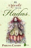 El oraculo de las hadas / The Faerie Guidance Oracle