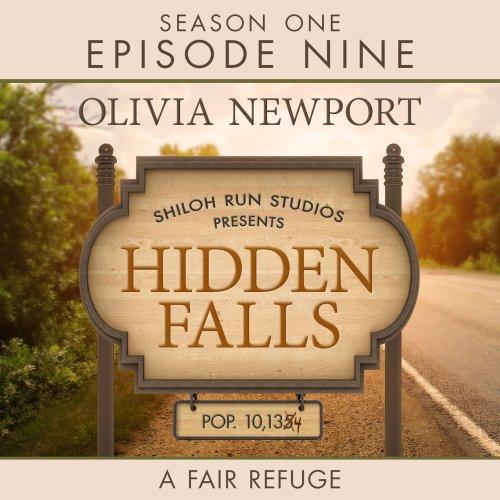 Hidden Falls: A Fair Refuge, Episode 9 audiobook cover art
