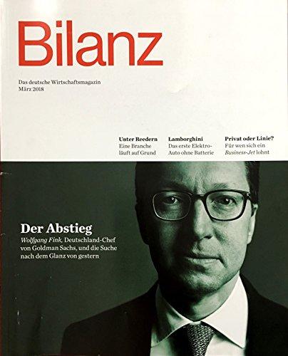 Bilanz. Das Deutsche Wirtschaftsmagazin. Einzelheft März 2018