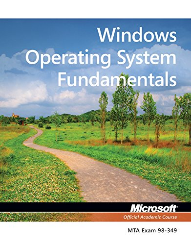Compare Textbook Prices for Exam 98-349 MTA Windows Operating System Fundamentals 1 Edition ISBN 9781118295274 by Microsoft Official Academic Course