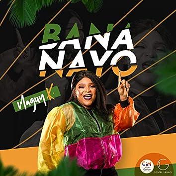 Bana Nayo