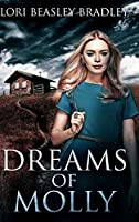 Dreams of Molly: Large Print Hardcover Edition