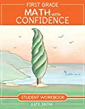 First Grade Math with Confidence Student Workbook (Math with Confidence, 6)