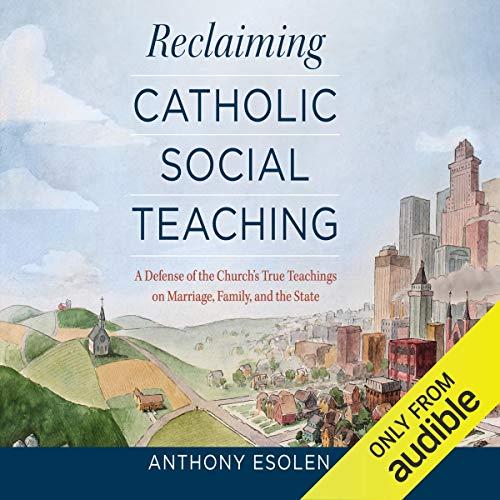 Reclaiming Catholic Social Teaching cover art