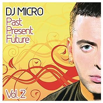 Past Present Future Vol. 2 (Continuous DJ Mix by DJ Micro)