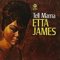 Tell Mama by Etta James
