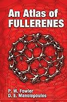 An Atlas of Fullerenes (Dover Books on Chemistry)