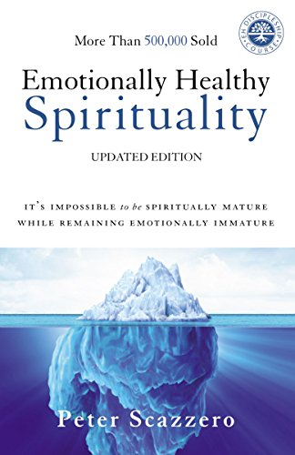 Compare Textbook Prices for Emotionally Healthy Spirituality: It's Impossible to Be Spiritually Mature, While Remaining Emotionally Immature Illustrated Edition ISBN 0025986348496 by Scazzero, Peter
