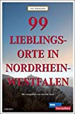 Image of 99 Lieblingsorte in Nordrhein-Westfalen