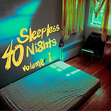 40 Sleepless Nights