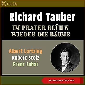 Im Prater Blüh'n Wieder Die Bäume (Berlin Recordings of 1927 & 1928)