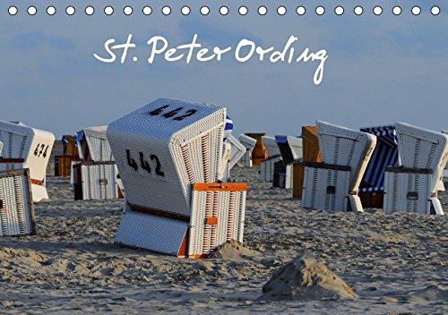 St. Peter Ording (Tischkalender 2019 DIN A5 quer): Meer, Strand, Dünen, Ruhe, Weite (Monatskalender, 14 Seiten ) (CALVENDO Natur)