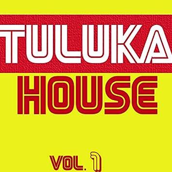 Tuluka House