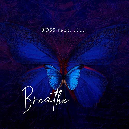 Breathe (feat. Jelli)