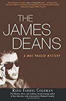 The JAMES DEANS (Moe Prager Mystery)