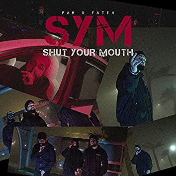 Shut Your Mouth (feat. Fateh)