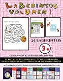 Cuaderno de actividades para infantil (Laberintos - Volumen 1): (25 fichas imprimibles con...
