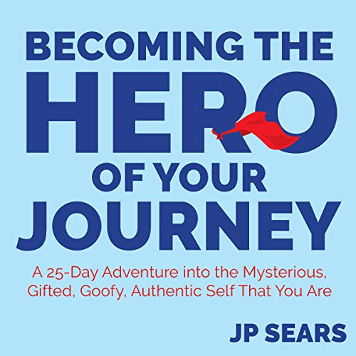 Becoming the Hero of Your Journey audiobook cover art