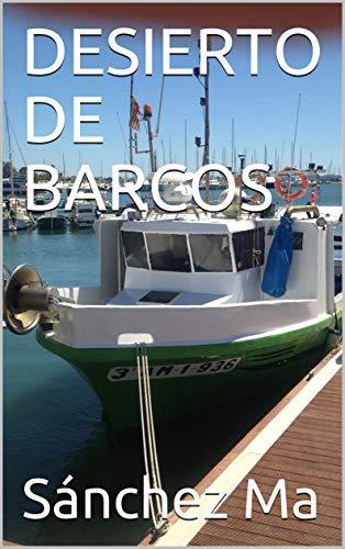 DESIERTO DE BARCOS