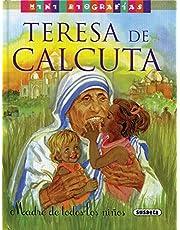 Teresa de Calcuta (Mini biografías)