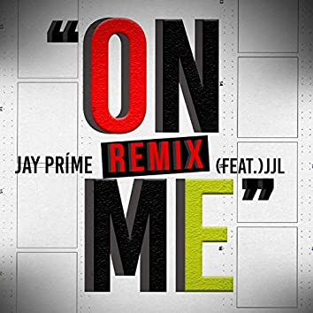 On Me (Remix)